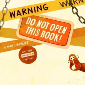 Warning Do Not Open This Book cover